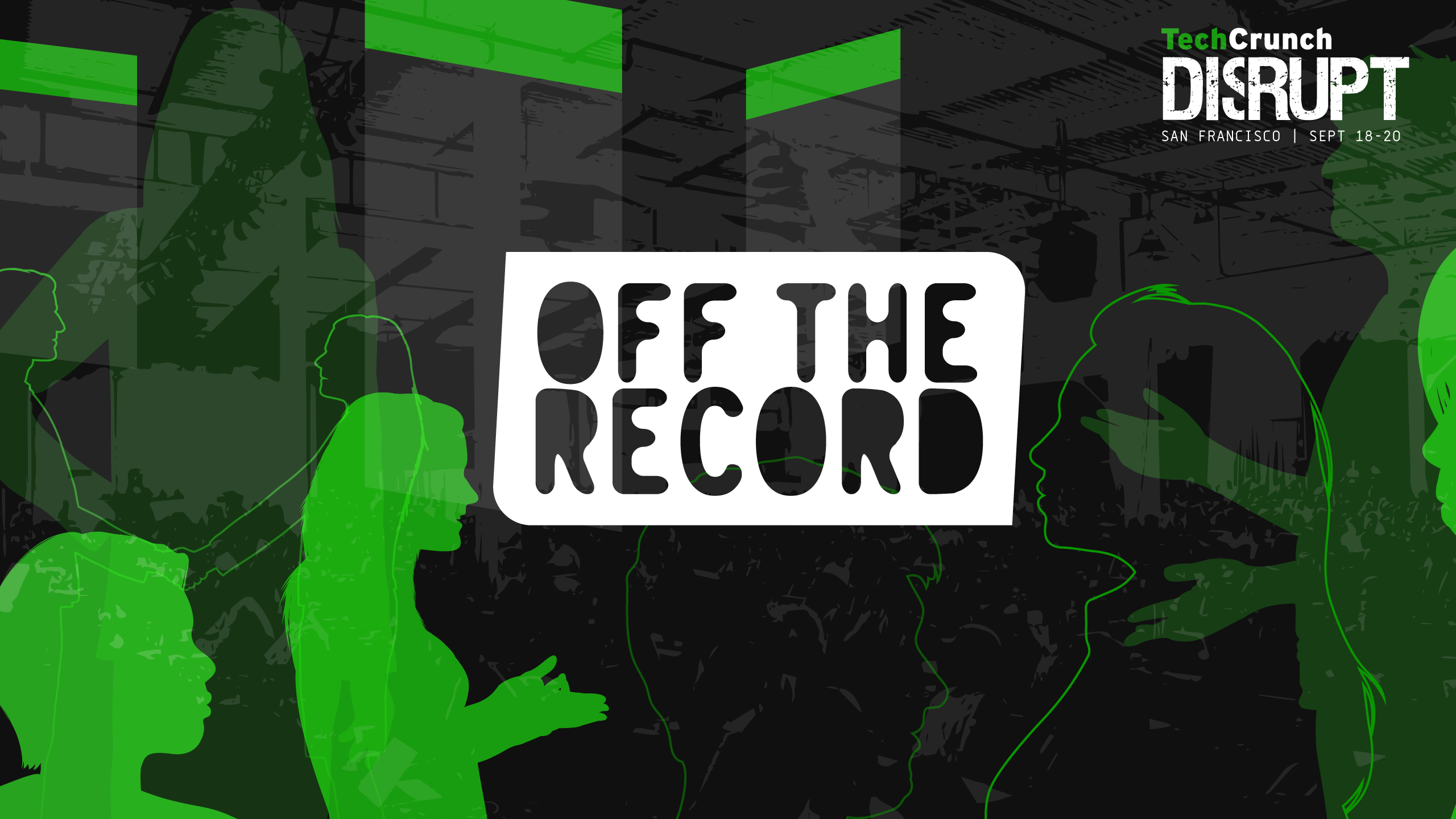Don't miss Off the Record sessions at Disrupt Berlin